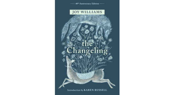 Joy Williams' The Changeling for Janet Hoy's book review at One Lit Place onelitplace.com