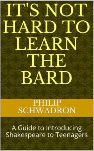 It's Not Hard to Learn the Bard by Phillip Schwadron for One Lit Place at onelitplace.com