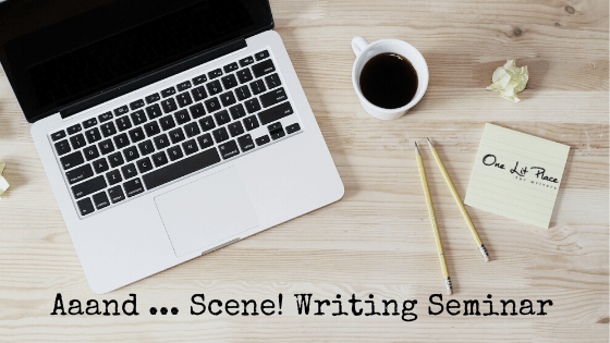 Scene Screenwriting Seminar at One Lit Place for onelitplace.com