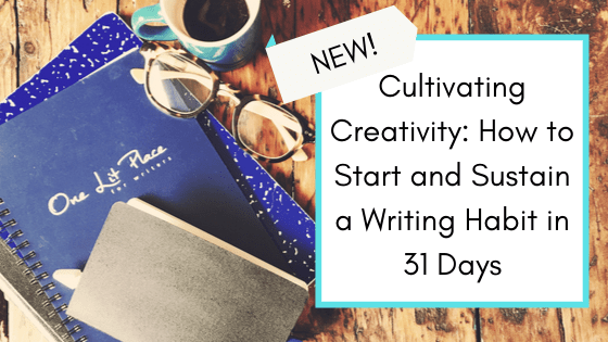 self-guided course cultivating creativity at One Lit Place for onelitplace.com